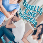 Smells like Success by Kris P. Kreme