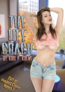 The Life Coach by Kris P. Kreme