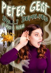 Peter Geist Dolly Depraved by Kris P. Kreme