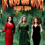 The Wicked Wood Witches by Kris P. Kreme