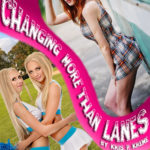 Changing More than Lanes by Kris P. Kreme