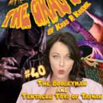 The Grab Bag #40 - The Boobeyman & Tentacle Toys of Taiwan