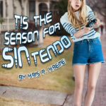 Tis the Season for SINtendo by Kris P. Kreme