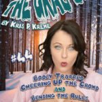 The Grab Bag #44 - Booby Trapped: Cheering UP the Crowd & Bending the Rules by Kris P. Kreme