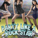 Party Like a Rock Star by Kris P. Kreme