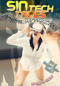 SINtech Tales Animal Attraction by Kris P. Kreme