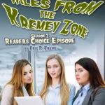 Tales From the Kremey Zone Readers Choice Episode by Kris P. Kreme