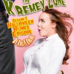 Tales From the Kremey Zone - Halloween Hijinks Episode by Kris P. Kreme