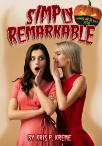 SIMPly Remarkable by Kris P. Kreme