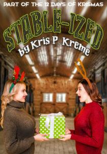 Stable-ized by Kris P. Kreme