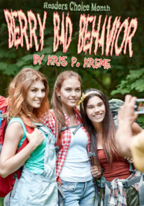 Berry Bad Behavior by Kris P. Kreme