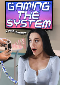 Gaming the System by Kris P. Kreme