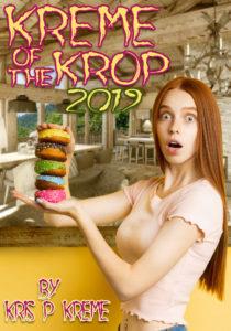 Kreme of the Krop 2019 by Kris P. Kreme