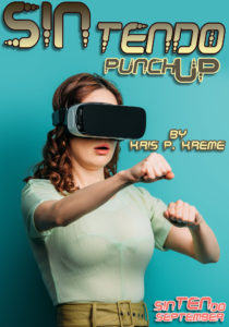SINtendo PunchUP by Kris P. Kreme