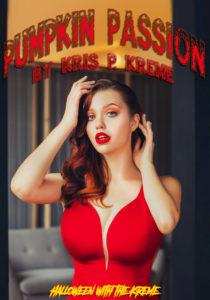 Pumpkin Passion by Kris P. Kreme